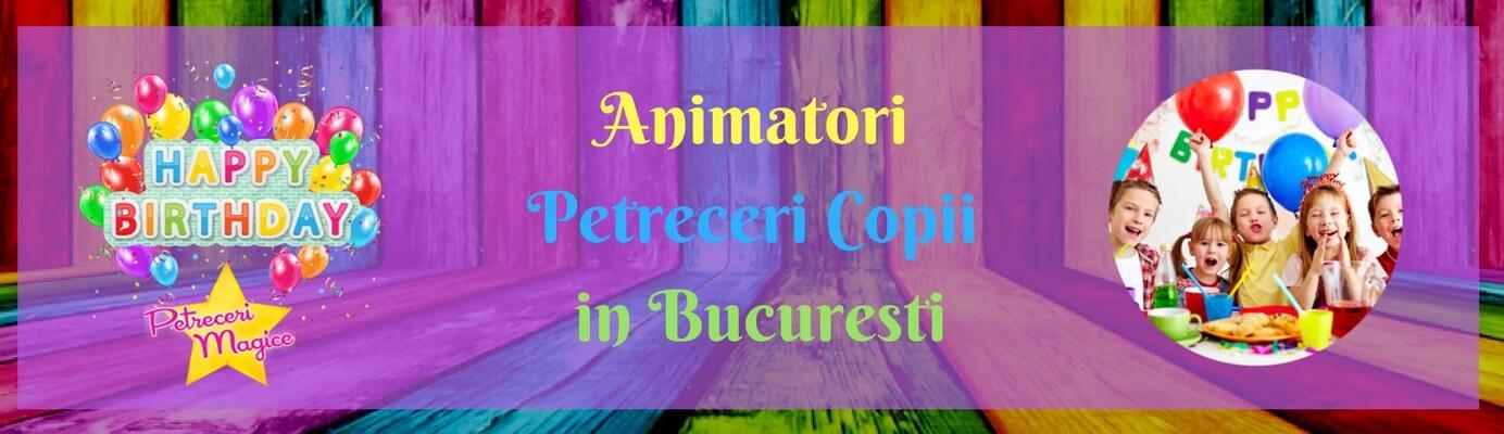 Animatori Petreceri Copii in Bucuresti (1)